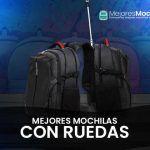 La mejor web para comprar Mochila Con Ruedas - Los 8 mejores