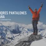 Tu sitio web para comprar Pantalon Montaña - Los 15 mejores
